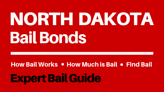 North Dakota Bail Bonds - How Bail Works in ND, How Much Bail Costs, Find Bail Bonds Nearby