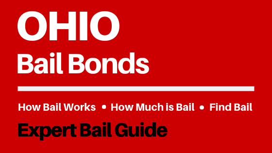 Ohio Bail Bonds - How Bail Works in OH, How Much Bail Costs, Find Bail Bonds Nearby