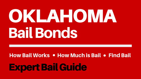 Oklahoma Bail Bonds - How Bail Works in OK, How Much Bail Costs, Find Bail Bonds Nearby