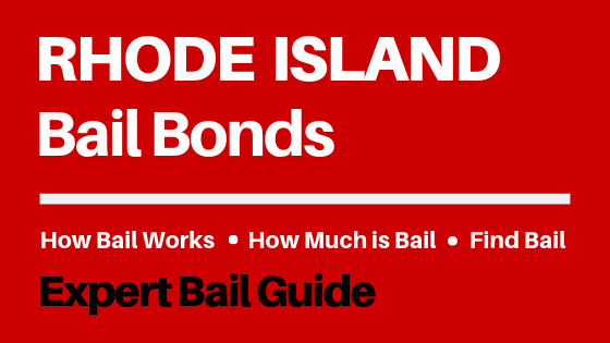 Rhode Island Bail Bonds - How Bail Works in RI, How Much Bail Costs, Find Bail Bonds Nearby