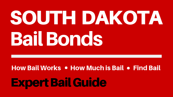 South Dakota Bail Bonds - How Bail Works in SD, How Much Bail Costs, Find Bail Bonds Nearby