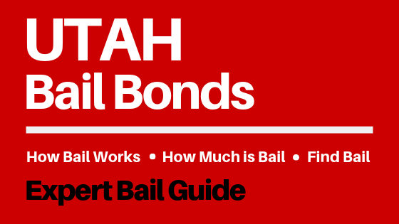 Utah Bail Bonds - How Bail Works in UT, How Much Bail Costs, Find Bail Bonds Nearby