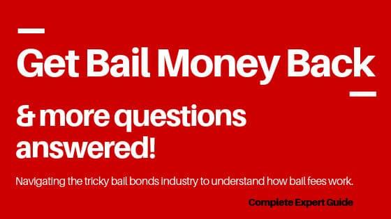 Do you get bail money back - 10 percent bail fee refundable - Bail Bonds FAQ